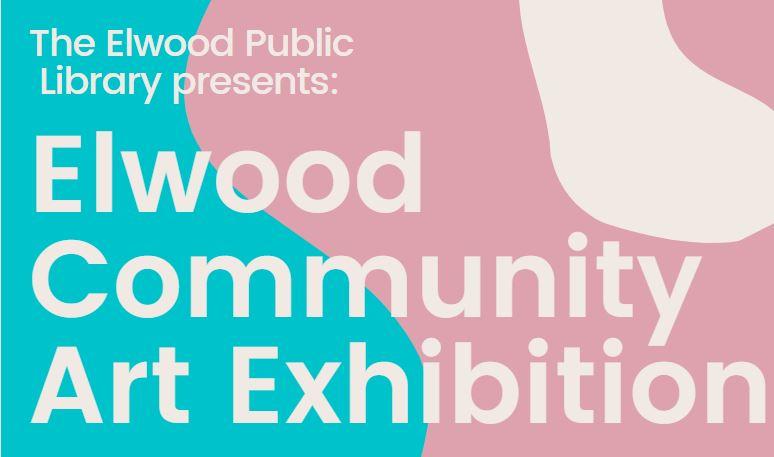 Elwood - Community Art Exhibition @ Elwood Public Library
