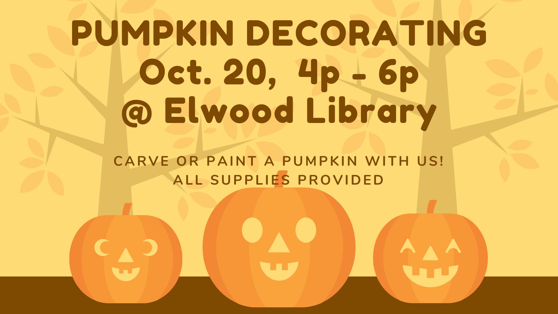 Elwood - Pumpkin Decorating! SIGN-UPS FULL