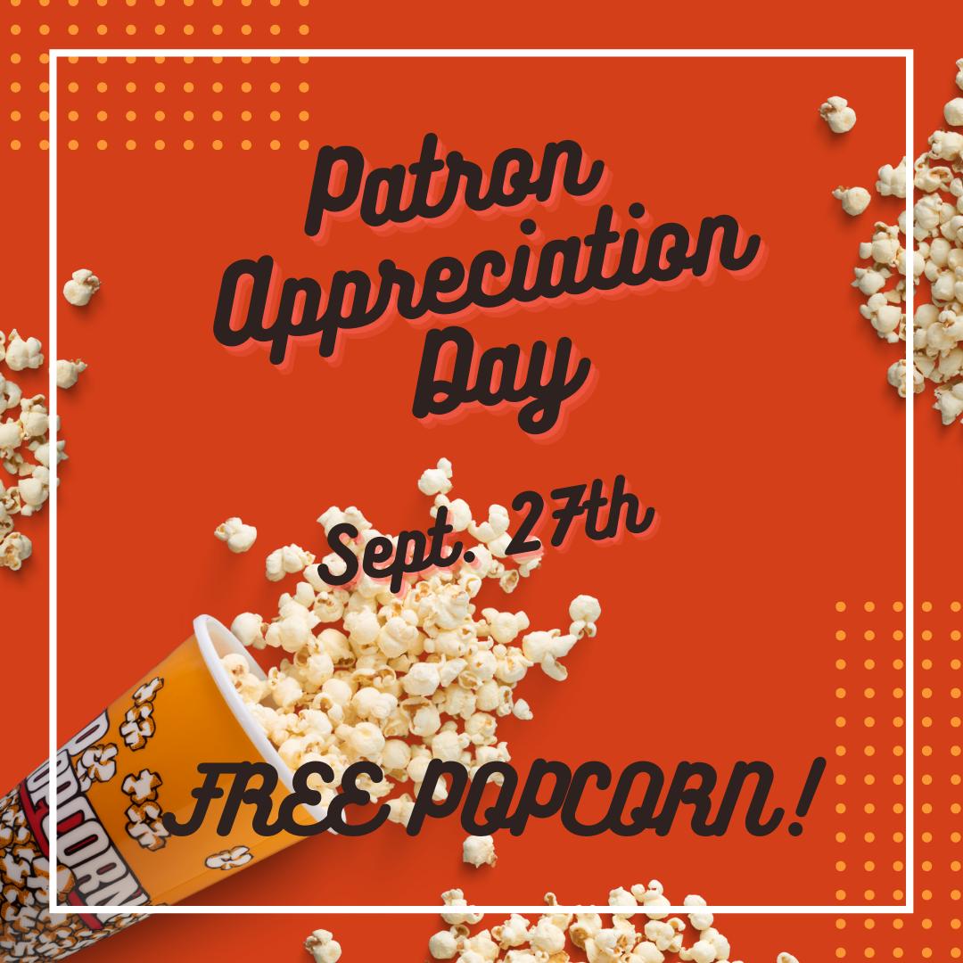 Elwood - Free Popcorn for Patron Appreciation Day!